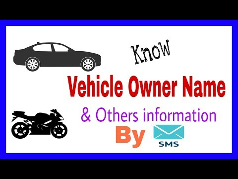 How to know vehicle owner name by SMS. Find car information details