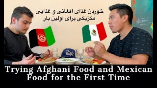 Download Trying Afghani Food and Mexican Food for the First Time | Abdullah Sharaf | AFGHAN VLOGS Video