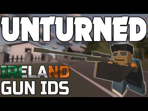 ALL IRELAND GUN IDS! (Unturned)