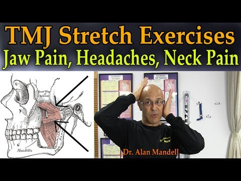TMJ Stretch Exercises for Jaw Pain, Headaches, Neck Pain, Facial Pain - Dr Mandell