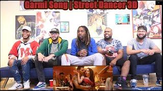 GARMI SONG | Street Dancer 3D | Varun D, Nora F, Shraddha K, Badshah, Neha K | Music Video Reaction
