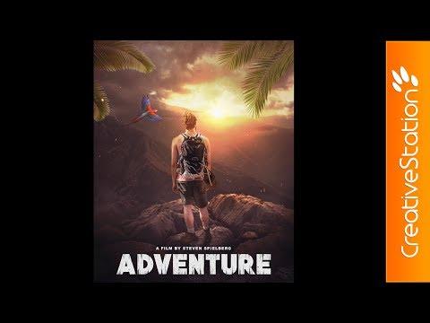 Adventure / Movie Poster / - Speed art (#Photoshop) | CreativeStation