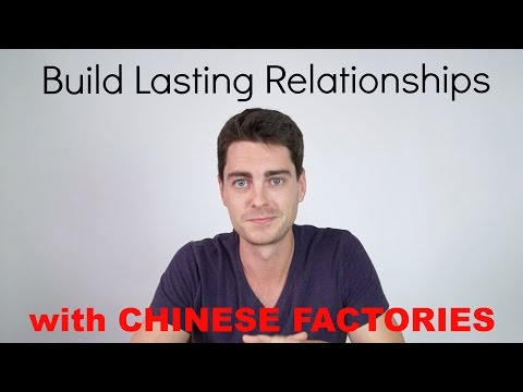 4 Tips for Strong Relationships with Chinese Factories