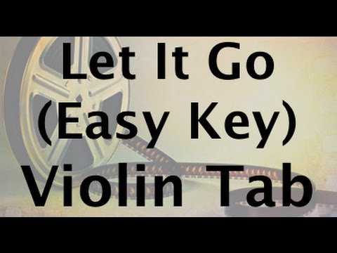 Let It Go on the Violin - Easy Key