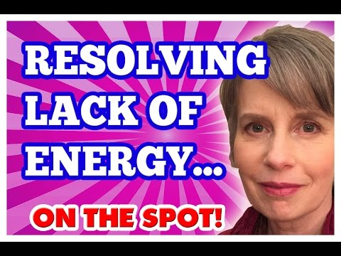 Resolving Fatigue, Tiredness & Lack of Energy On The Spot