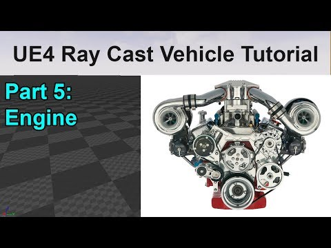 UE4 RayCast Vehicle Tutorial   | Engine