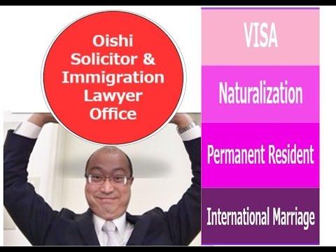 English OK - Visa, Japanese nationality, Permanent resident, International marriage etc.-