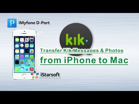 Transfer Kik Messages & Photos from iPhone to Mac