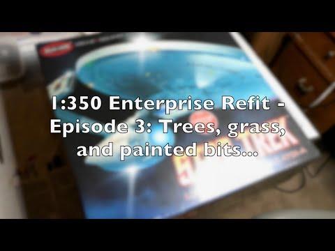 Polar Lights 1:350 Enterprise Refit Build - Part 3 - Arboretum