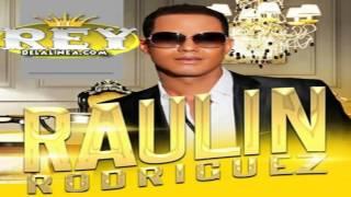 Raulin Rodriguez Mix,    Bachata Mix  Lo mas nuevo de la bachata