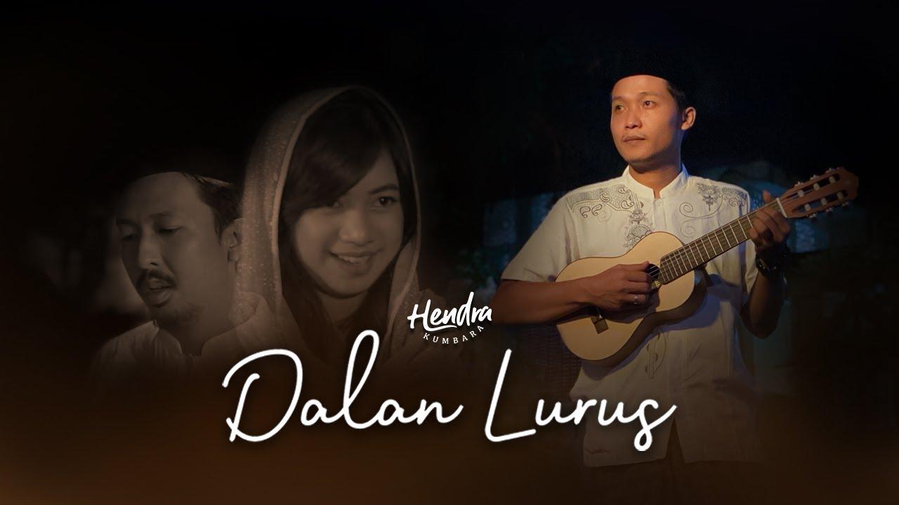 Download Dalan Lurus - Hendra Kumbara MP3 Gratis