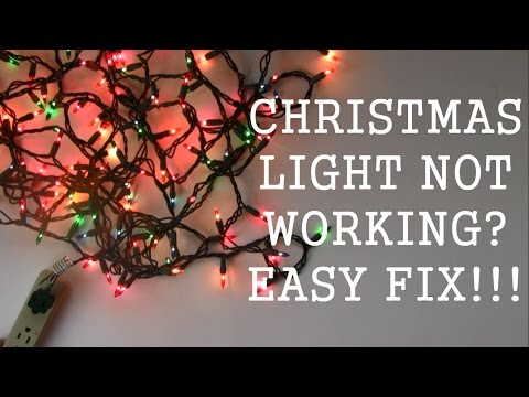 How to repair Christmas Light - Not Working - Easy Fix!!!