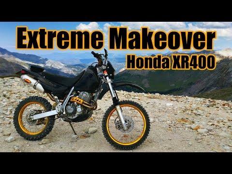 XR400 Extreme Makeover!