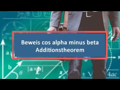 Beweis cos alpha minus beta Additionstheorem