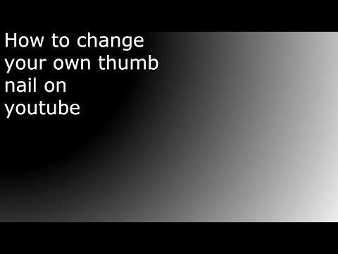 How to change your youtube thumbnail 2014