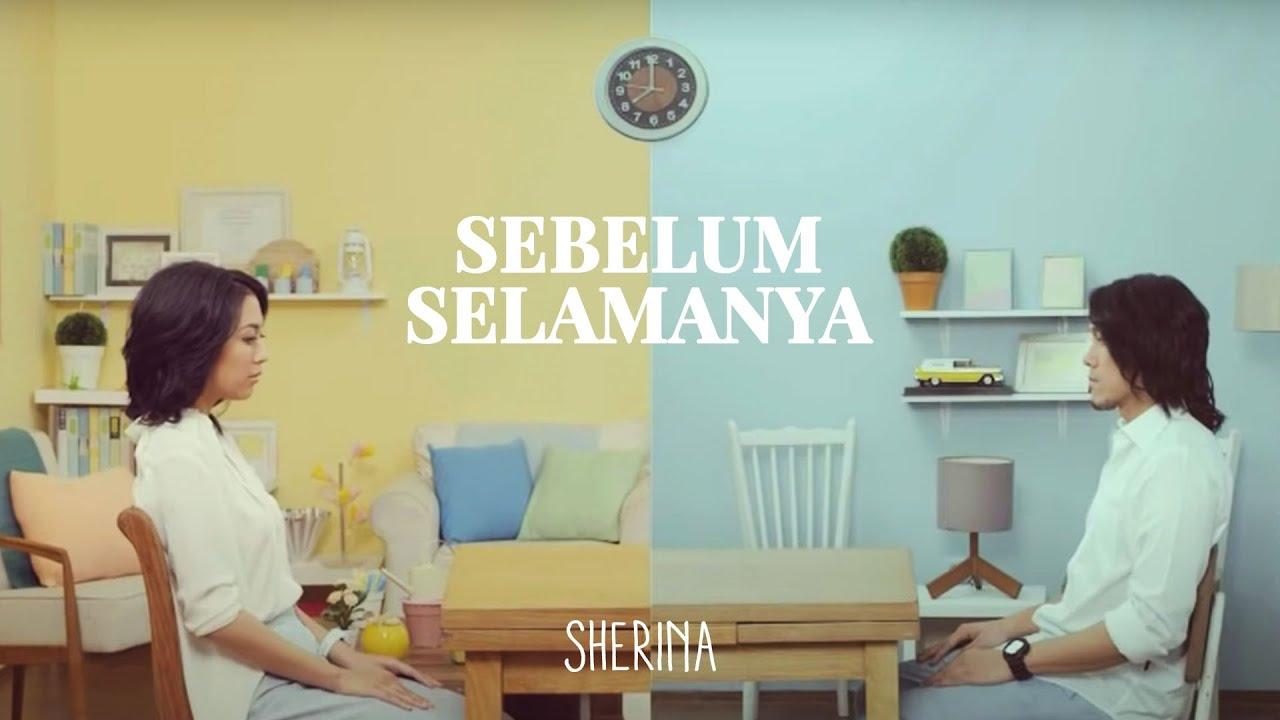 Sherina - Sebelum Selamanya