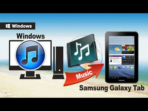 iTunes to Galaxy Tab: How to Sync Music from iTunes to Samsung Galaxy Tab 7.7|4|3|S|S2