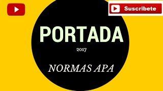 Normas APA Sexta Edición 2018 | Portada. Cómo hacer la portada.