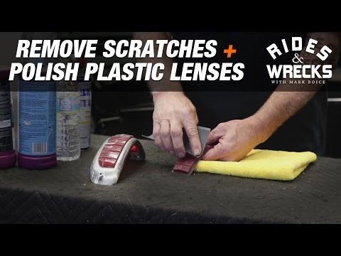 How To Remove Scratches + Polish Plastic Lenses - Rides & Wrecks