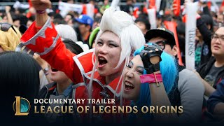 League of Legends Origins   Documentary Trailer
