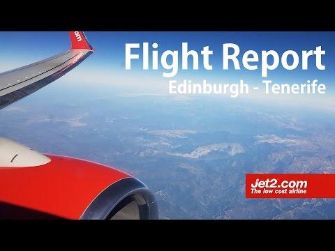 Flight Report | Jet2 737-800 | Edinburgh - Tenerife