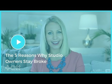 The 5 Reasons Why Studio Owners Stay Broke