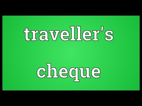Traveller's cheque Meaning