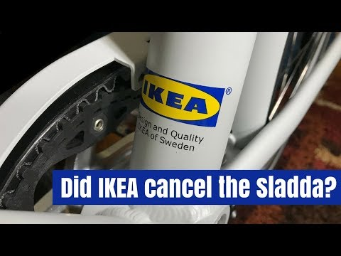 Has the IKEA Sladda been cancelled?