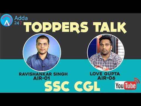 TOPPERS TALK: SSC CGL:  Ravishankar Singh (AIR-1) & Love Gupta (AIR-6)