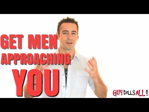 How To Get Men To Approach You