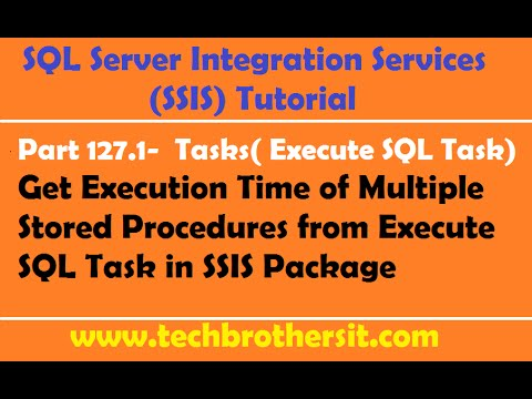 SSIS Tutorial Part 127.1-Get Execution Time of Multiple Stored Procedures from Execute SQL Task