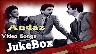 Andaz | Full Songs | Golden Era