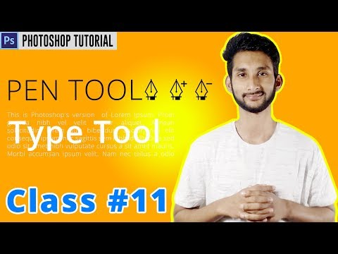Photoshop Bangla Tutorial : Master the Pen Tool in 20 Minutes/Type Tool | Class #11