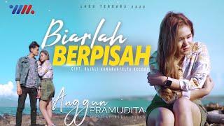 Anggun Pramudita - BIARLAH BERPISAH [Official Music Video]
