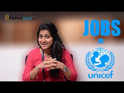 UNICEF- United Nations Children Fund Recruitment Notification 2017–Jobs, Exam dates & results