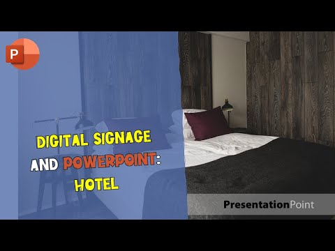 Digital Signage and PowerPoint: Hotel