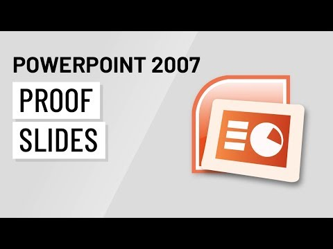 PowerPoint 2007: Proofing Slides