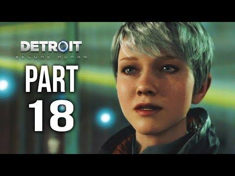 DETROIT BECOME HUMAN Gameplay Walkthrough Part 18 | CROSSROADS 1