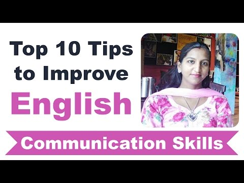 Top 10 Tips to Improve English Communication Skills by Shalu Pal