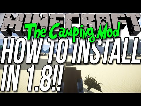 How To Install The Camping Mod In Minecraft 1.8