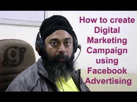 How to create Digital Marketing Campaign using Facebook Advertising by GURMEET SINGH DANG