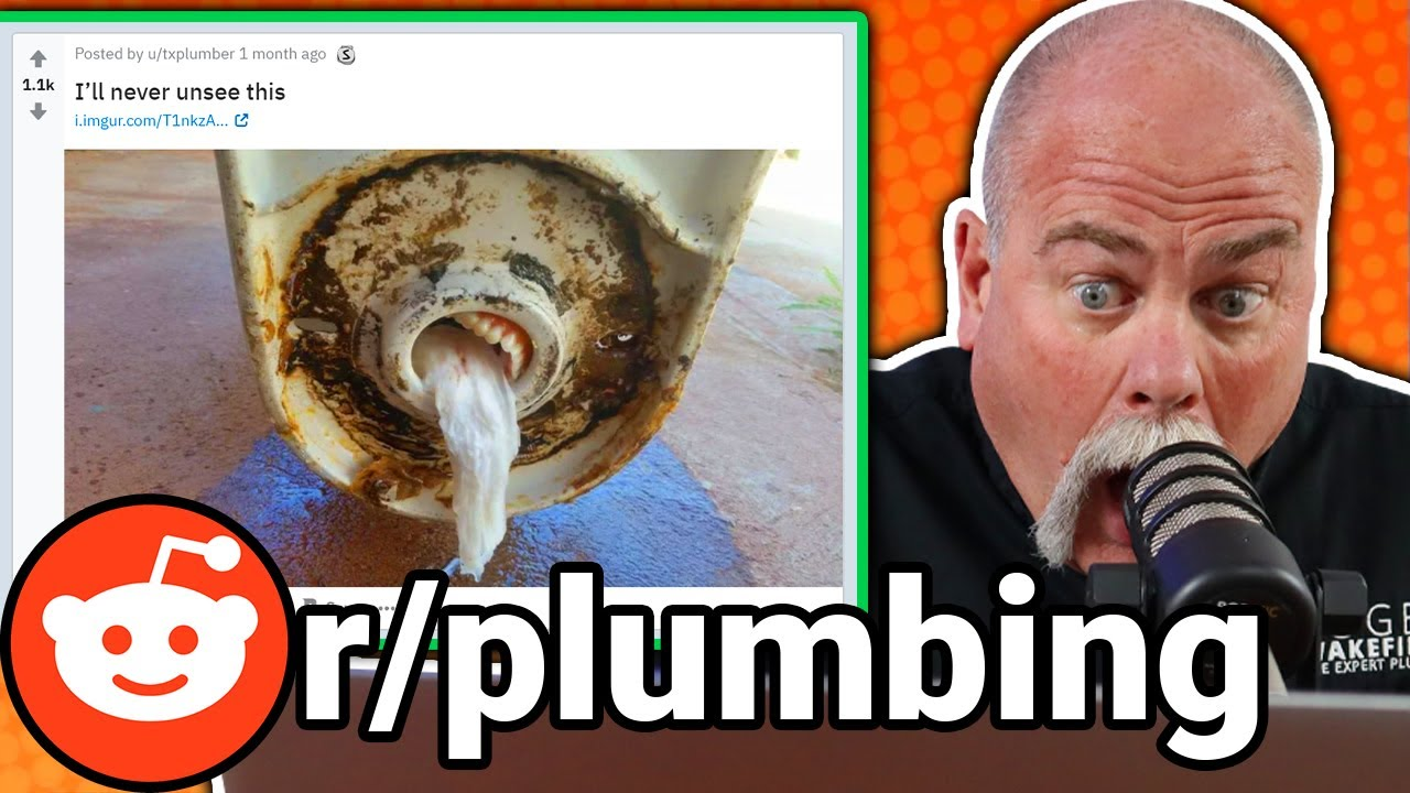 Plumber Reacts to r/plumbing on Reddit - Y'all Are Awesome!