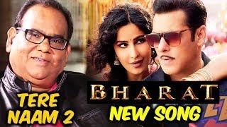 Director Satish Kaushik का TERE NAAM 2 पर बड़ा खुलासा, BHARAT का New Song Aithey Aa