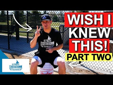 Baseball Wisdom I Wish I Knew As A Younger Baseball Player! (PART 2)