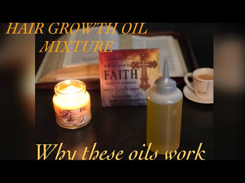 Hair Growth Oil Mixture | Explaining why these oils are so important