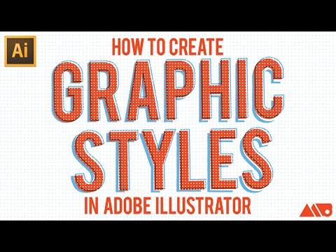 How to Create Graphic Styles inside Adobe Illustrator Tutorial