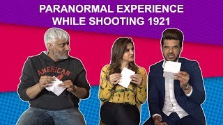 Vikram Bhatt, Zarine Khan and Karan Kundra share their paranormal experience while shooting 1921