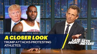 Trump Attacks Protesting Athletes: A Closer Look