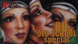 DJ SkyWalker #44 | Old School 80s Black Music R&B Soul | OldSkool Special Disco Party Mix
