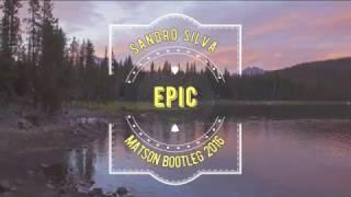 Sandro Silva  Quintino  Epic Matson Bootleg 2016  Download